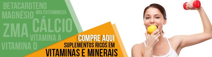 Compre Aqui Suplemento ricos em Vitaminas e Minerais