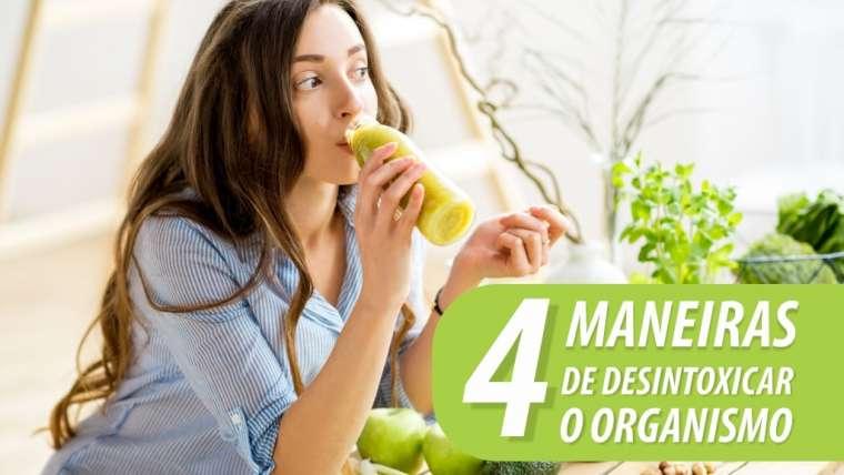 4 maneiras de desintoxicar o organismo