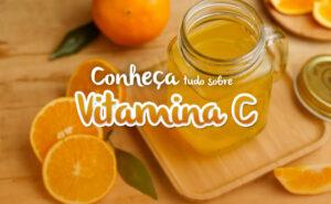 capa-conheca-tudo-sobre-vitamina-c