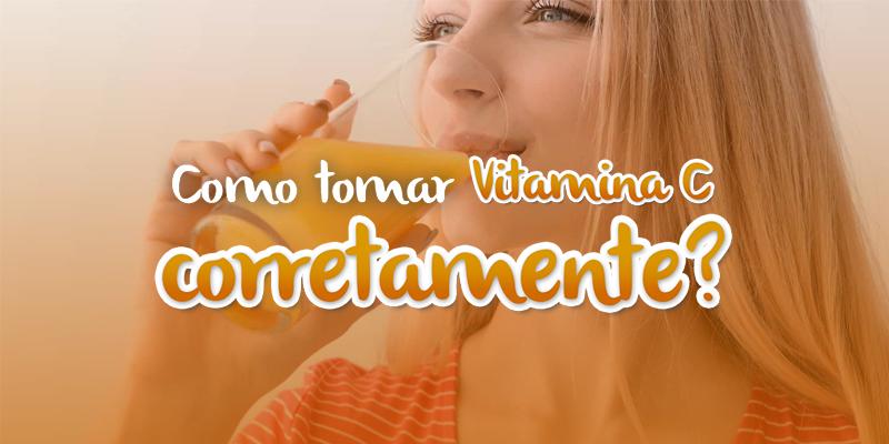 como-tomar-vitamina-c-corretamente-Nature-Center